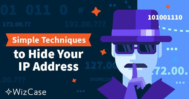 Jak skrýt svou IP adresu a být anonymním Wizcase