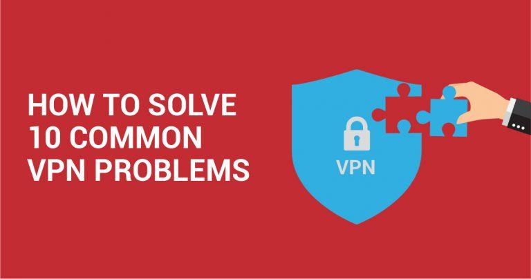 10 běžných chyb VPN a jak je vyřešit