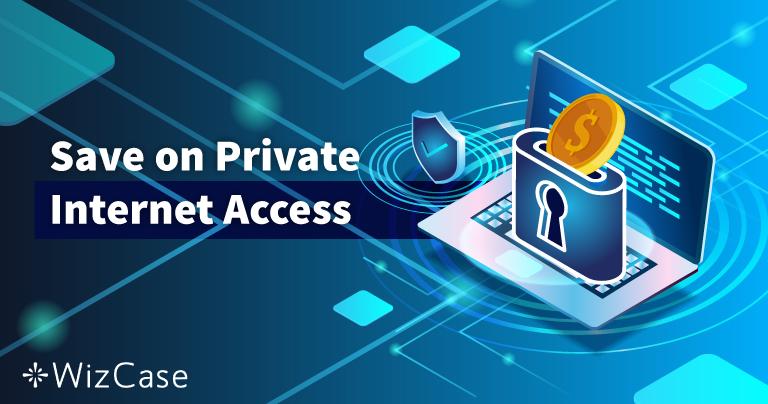 Platný kupon na Private Internet Access pro r. 2020: Ušetřete až 77%