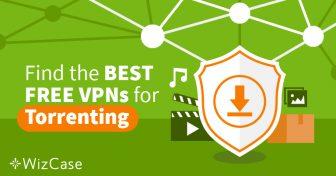 Tři nejlepší bezplatné VPN pro používání torrentů Wizcase