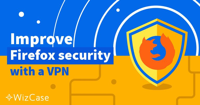 5 nejlepších VPN pro prohlížeč Firefox