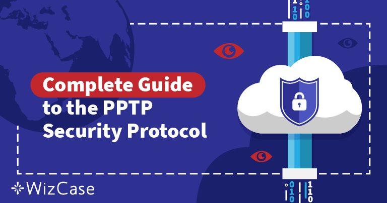 Bezpečnostní protokoly VPN vysvětleny: Vysvětlení PPTP