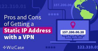 Co je statická IP adresa a proč ji potřebujete? Wizcase
