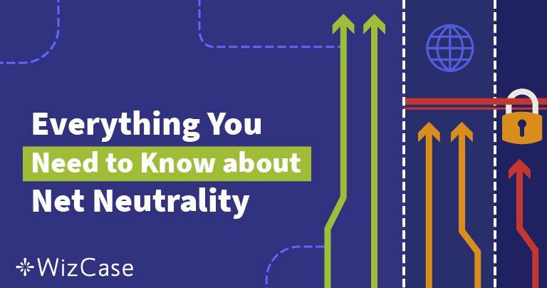 Co je síťová neutralita? Základní příručka (Aktualizace 2021)