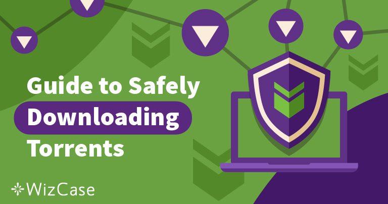 4 tipy pro bezpečné a anonymní stahování torrentů v roce 2019