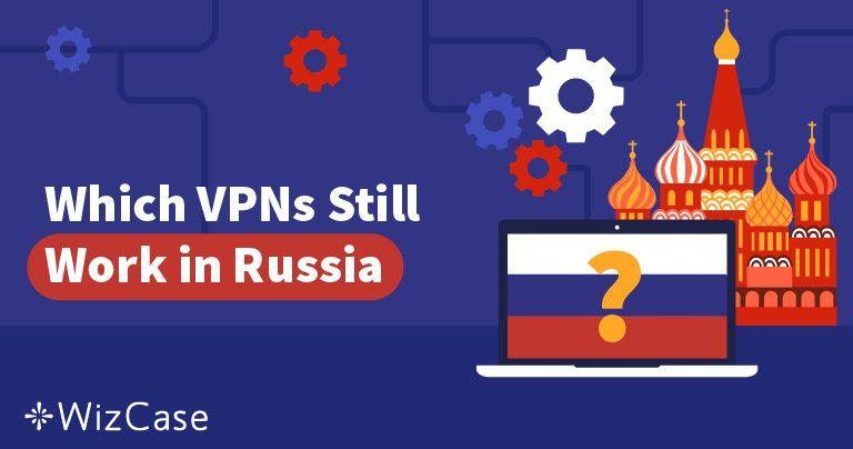 Rusko zablokovalo 50 VPN. Na které se ještě můžete spolehnout? Wizcase