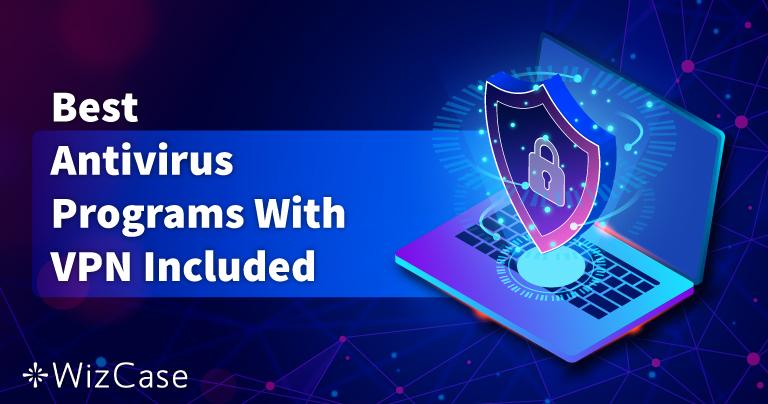 5 nejlepších antivirů se zabudovanou VPN 2021