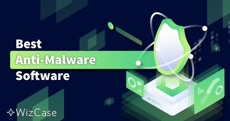 6 nejlepších antimalware pro odstranění a ochranu 2021