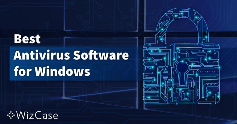 10 krát nejlepší antivirus pro Windows PC – Říjen 2021