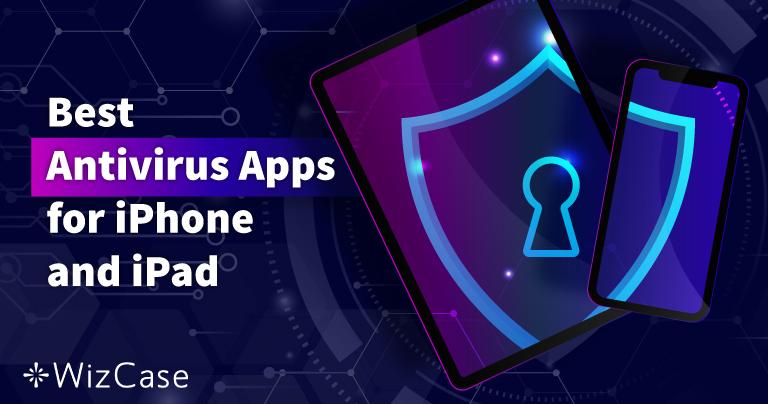 5 nejlepších antivirů pro iPhone a iPad (aktualizováno pro rok 2021)